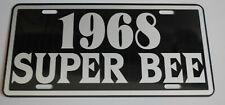 1968 SUPER BEE METAL LICENSE PLATE DODGE MUSCLE CAR 383 426 440 MOPAR B BODY