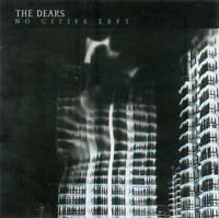 The Dears–No Cities Left