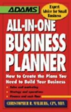 All-in-One Business Planner : How to Create the Plans You Need to Build Your Own