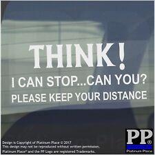 Crois-Je peux Arrêter, pouvez-vous? veuillez garder vos Distances-Voiture, Van, signe, Avis