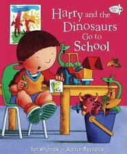 Harry and the Dinosaurs Go to School (Paperback or Softback)