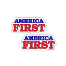 AMERICA FIRST Trump Republican Conservative President Bumper Sticker Decal 2pack