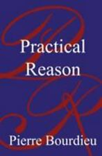 Practical Reason : On the Theory of Action by Pierre Bourdieu (1998, Paperback)
