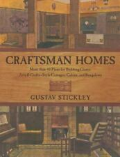 Craftsman Homes: More than 40 Plans for Building Classic Arts & Crafts-
