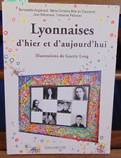 Angleraud Lyonnaises d'hier et d'aujourd'hui...