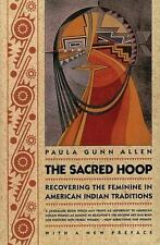 The Sacred Hoop: Recovering the Feminine in American Indian Traditions: By Al...