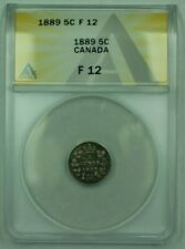 1889 Canada 5c 5 Cents Silver Coin ANACS F-12