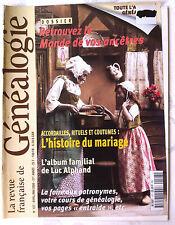 Généalogie Revue n°127; L'histoire du mariage/ Album de Luc Alphand