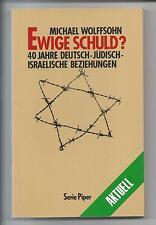 Michael Wolffsohn Ewige Schuld Wiedergutmachung Juden Judentum Zionismus