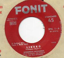 DOMENICO MODUGNO  disco 45 giri MADE in ITALY Sanremo 1960 Libero + Nuda  ITALY