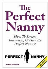 The Perfect Nanny by Athea Ophelia (2016, Hardcover)