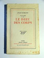 JULES ROMAINS : PSYCHÉ 2 - LE DIEU DES CORPS / NRF / 1928 / EO N°