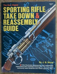 SPORTING RIFLE TAKE DOWN & REASSEMBLY GUIDE