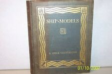 Ship-Models  E Keble Chatterton United Kingdom 1923 R. Morton  Nance Illustrator