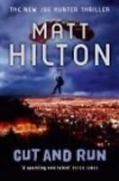 (Good)-Cut and Run (Paperback)-Hilton, Matt-0340978317