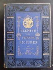 Flemish and French Pictures ~ F. C. Stephens ~ 1st/1st ~ 1875
