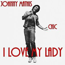 Johnny Mathis - I Love My Lady Chic CD Nile Rodgers