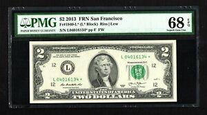 FR#1940-L* 2013 $2 RARE SAN FRANCISCO STAR NOTE AWESOME SUPERB PMG GEM 68 EPQ!!!