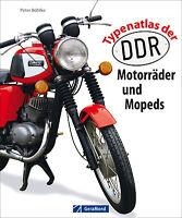 Typenatlas der DDR-Motorräder und Mopeds Typen Modelle Baureihen MZ Simson Buch