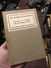 The Souldier's Catechisme - Facsimile 1644 edition MILITARY Cromwell's Soldiers