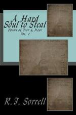A Hard Soul to Steal Ser.: A Hard Soul to Steal : Poems of Fear and Hope by...