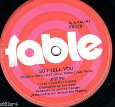 JIGSAW So I Tell You  *ORIGINAL AUSTRALIA FABLE LABEL 70s SINGLE*