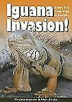 Iguana Invasion!: Exotic Pets Gone Wild in Florida: By Aronson, Virginia, Sze...
