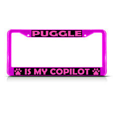 Puggle Dog Is My Co-Pilot Pink Metal License Plate Frame
