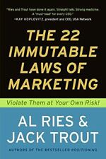 The 22 Immutable Laws of Marketing:  Violate Them at Your Own Risk! [Paperback]