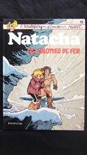 NATACHA T. 12 : LES CULOTTES DE FER - E.O. - F. WALTHERY - MITTEÏ - DUPUIS -1986