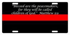 Firefighter Custom License Plate Fire Department Emblem Matthew 5:9 Version