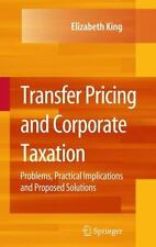 Transfer Pricing and Corporate Taxation : Problems, Practical Implications...