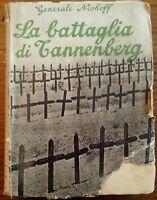 LA BATTAGLIA DI TANNENBERG - GENERALE NOSHOFF - 1940