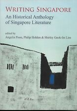 Writing Singapore - Anthology - paperback - 2009 - NEW - UNREAD - UK FREEPOST
