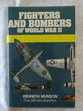 Fighters And Bombers of World War II 1939-45 by Kenneth Munson | HC/DJ Illust.