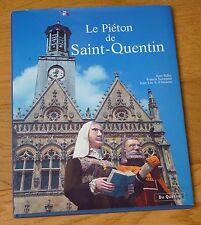 LE PIETON DE SAINT-QUENTIN - SAM BELLET FRANCIS NORMAND... - EDITIONS DU QUESNE