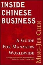 Inside Chinese Business: A Guide for Managers Worldwide, Chen, Ming-Jer, Used; G