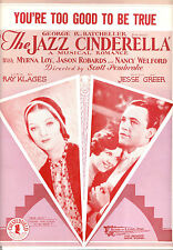 "Jazz Cinderella Sheet Music ""You're Too Good To Be True"" Myrna Loy"