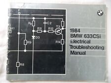 BMW 1984 633CSI Electrical Troubleshooting Manual genuine factory tool