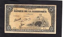 Martinique  25 Francs (1943-1945) P-17   VG+