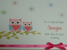 Owl Personalised Birthday Card Sister Mum Daughter Friend Aunt Niece Gran etc