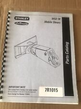 Stanley Labounty Msd 7r Hydraulic Mobile Shear Parts Book Manual
