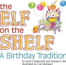 Elf on the Shelf A Birthday Tradition-New & Sealed