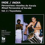 VDE - Inde : percussions rituelles du Kerala vol 2 : Tayambaka - CD Album