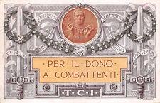 C5883) WW1 TCI PER IL DONO AI COMBATTENTI, COMITATO PER TURISMO SCOLASTICO. VG.