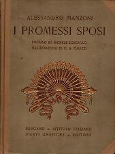I PROMESSI SPOSI. A. Manzoni, G.B. Galizzi. Ist. Ital. Arti Grafiche. 1927. GR22