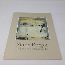 STANE KREGAR Slovene artist 1996 Slovenia Gallery / Museum 1996 1st ed Catalog
