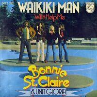 "7"" BONNIE ST. CLAIRE & UNIT GLORIA Waikiki Man PHILIPS Dutch Glam-Rock orig.1974"