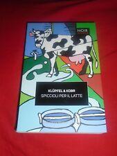 KLUPFEL & KOBR - SPICCIOLI PER IL LATTE (GIALLO/THRILLER GERMANIA)