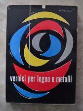 ANATOL ALLAS - VERNICI PER LEGNO E METALLI - 1958 IPSI (IC)